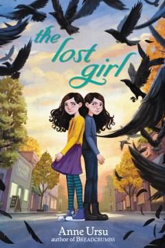 The lost girl Anne Ursu