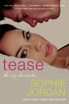 Tease Sophie Jordan.
