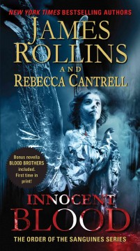 Innocent blood James Rollins and Rebecca Cantrell.
