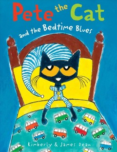 Pete the cat and the bedtime blues Kimberly and James Dean.