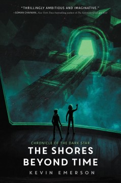 The shores beyond time Kevin Emerson