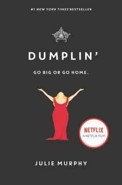 Dumplin' Julie Murphy.