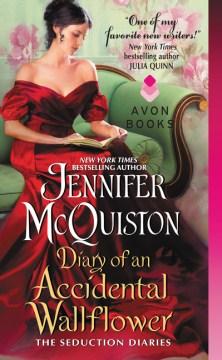Diary of an accidental wallflower Jennifer McQuiston.