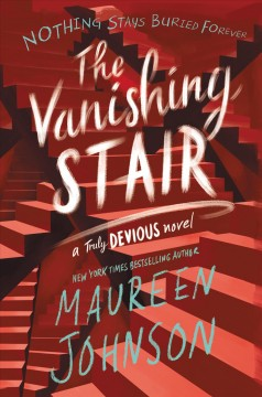 The vanishing stair Maureen Johnson