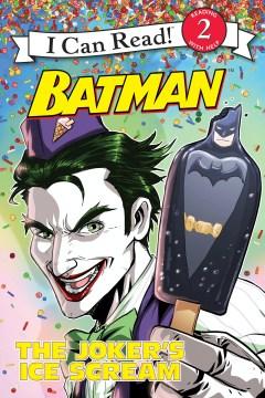 The Joker's ice scream
