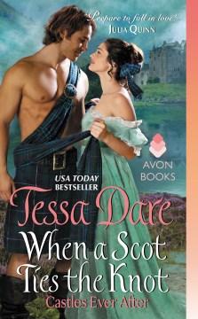 When a Scot ties the knot Tessa Dare.