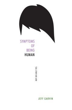 Symptoms of being human Jeff Garvin.