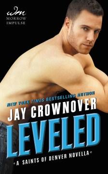 Leveled Jay Crownover.