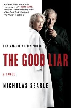 The good liar : a novel
