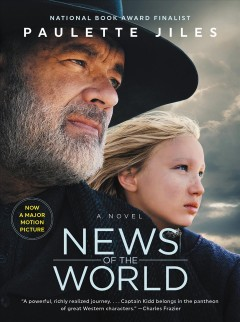 News of the world : a novel Paulette Jiles.