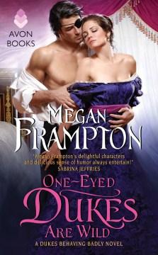 One-eyed dukes are wild Megan Frampton.
