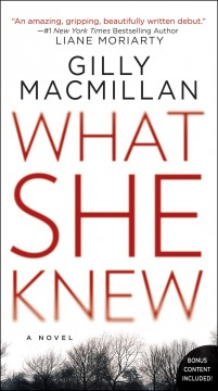 What she knew Gilly Macmillan.