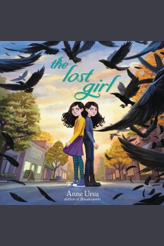 The lost girl [electronic resource] / Anne Ursu