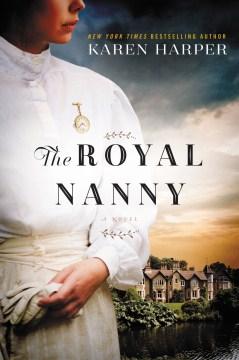 The royal nanny Karen Harper.