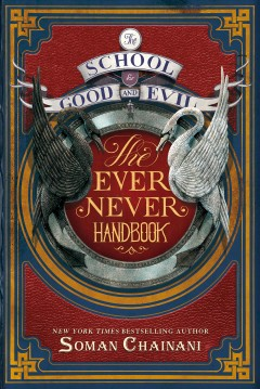 The School for Good and Evil : the ever never handbook