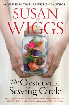 The Oysterville sewing circle A Novel / SUSAN WIGGS
