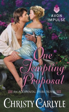 One tempting proposal : an accidental heirs novel Christy Carlyle.