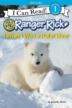 I Wish I Was a Polar Bear