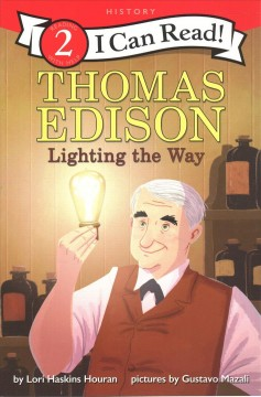 Thomas Edison : Lighting the Way