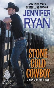 Stone cold cowboy Jennifer Ryan.