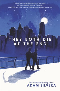 They both die at the end Adam Silvera.