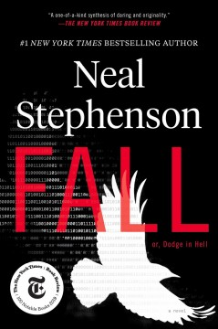 Fall; or, Dodge in hell : a novel Neal Stephenson.