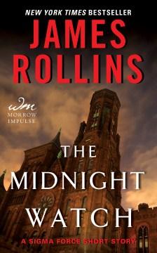 The midnight watch James Rollins.