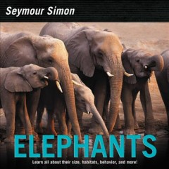 Elephants / Seymour Simon.
