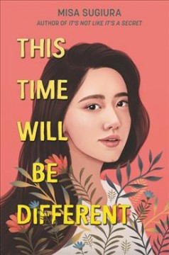 This time will be different / Misa Sugiura.