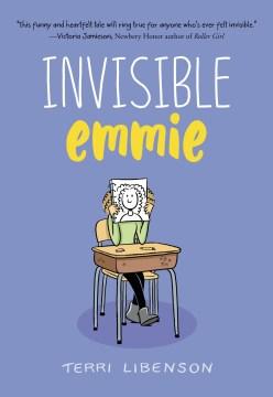 Invisible Emmie Terri Libenson.