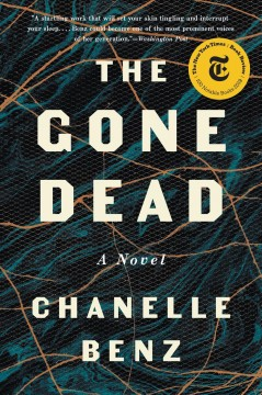 The Gone Dead Chanelle Benz.