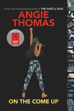 On the come up Angie Thomas