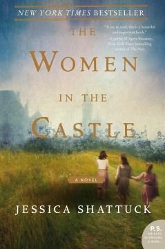The women in the castle Jessica Shattuck.