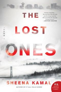 The lost ones A Novel / Sheena Kamal