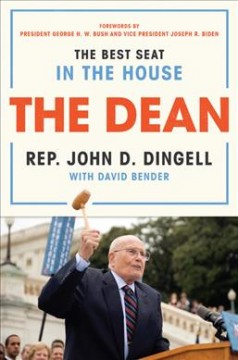 The dean : the best seat in the House, from FDR to Obama
