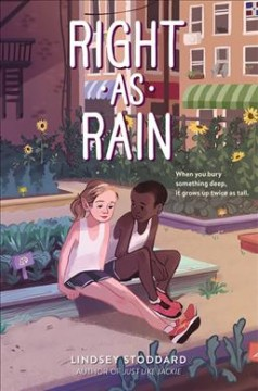 Right as Rain / Lindsey Stoddard.