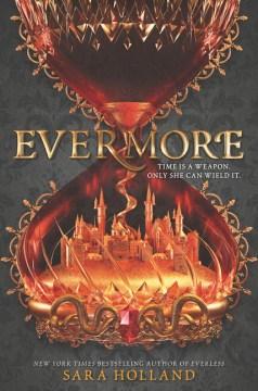 Evermore / Sara Holland.