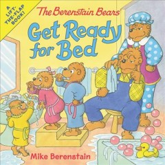 The Berenstain bears get ready for bed / Mike Berenstain.