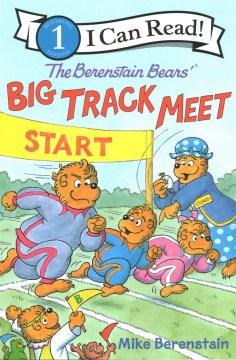 The Berenstain Bears Big Track Meet