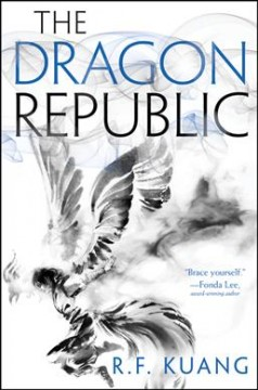 The dragon republic / R.F. Kuang.