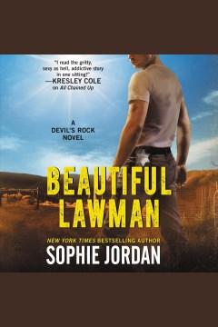 Beautiful lawman [electronic resource] / Sophie Jordan.