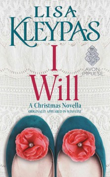 I will : a Christmas novella Lisa Kleypas.