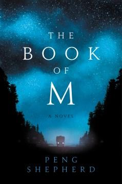 The book of M Peng Shepherd.