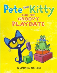 Pete the Kitty and the groovy playdate Kimberly and James Dean.