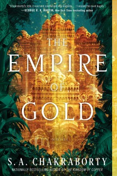 The empire of gold S. A. Chakraborty