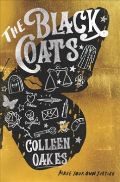 The black coats / Colleen Oakes.