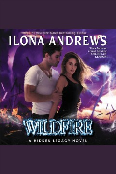 Wildfire [electronic resource] / Ilona Andrews.