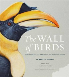 The Wall of birds / One Planet, 243 Families, 375 Million Years
