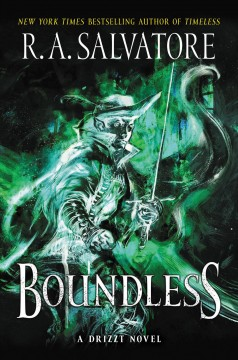 Boundless A Drizzt Novel / R. A. Salvatore