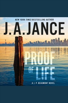 Proof of life [electronic resource] / J.A. Jance.